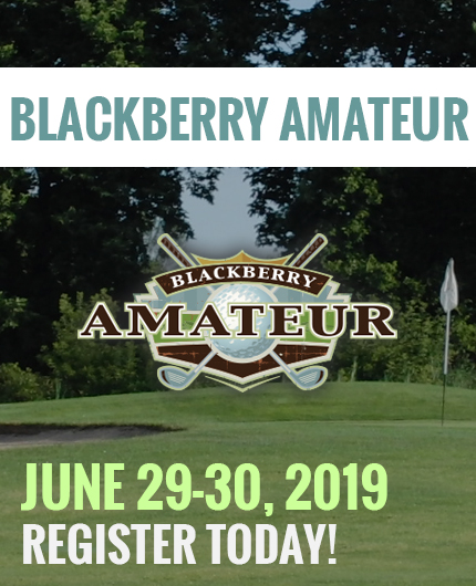 Blackberry Amateur - June 29-30, 2019 - Blackberry Oaks Golf Course Bristol, IL
